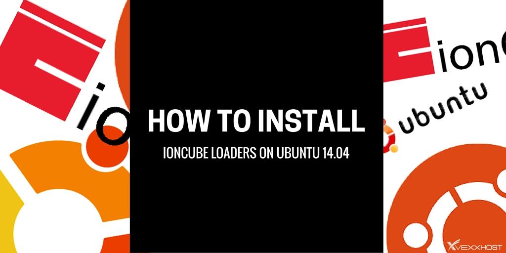How to install IonCube Loaders on Ubuntu 14.04