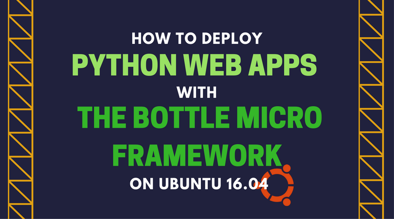 Deploy Python Web Apps with Bottle Micro Framework on Ubuntu 16 04