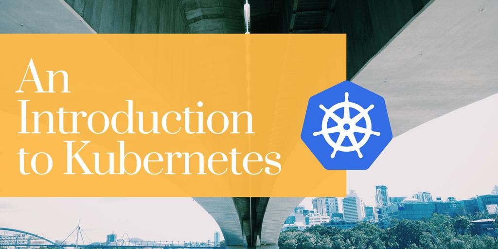 Intro to Kubernetes Written Over City Bridge Background