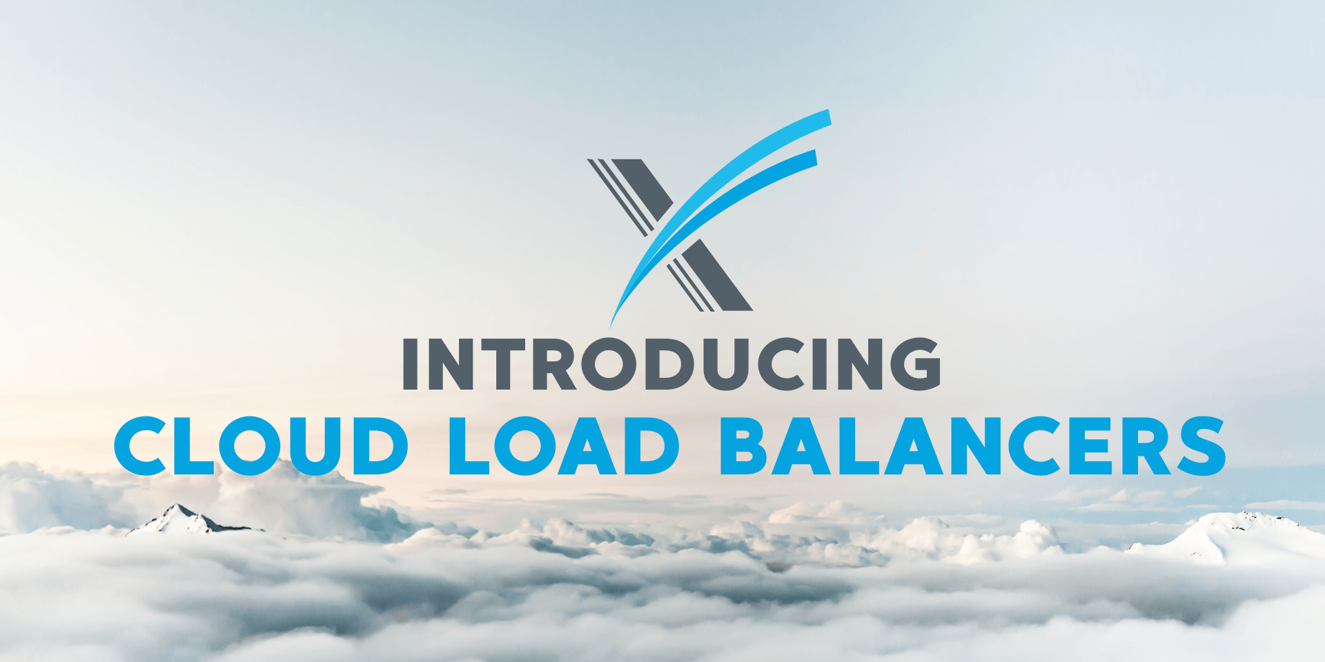 Introducing Cloud Load Balancers