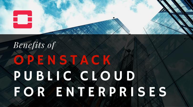 Benefits of OpenStack Public cloud