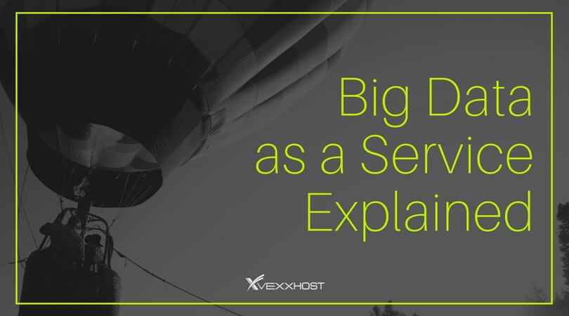 Big Data as a Service on Hot Balloon Background