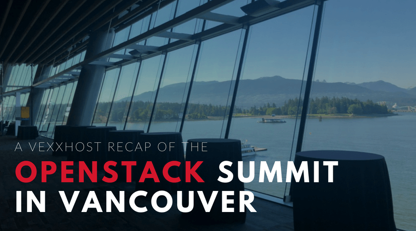 VEXXHOST recap of the OpenStack Summit over lake background
