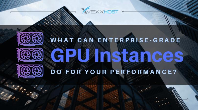 graphics processing unite gpus instances