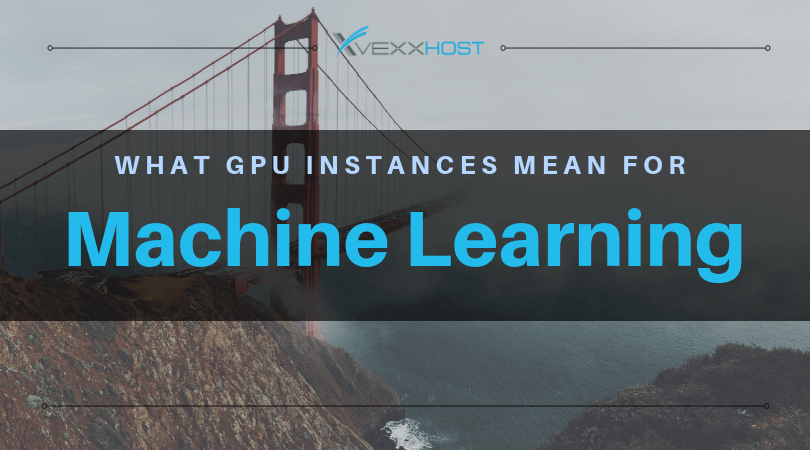 What GPU Instances Mean for Machine Learning