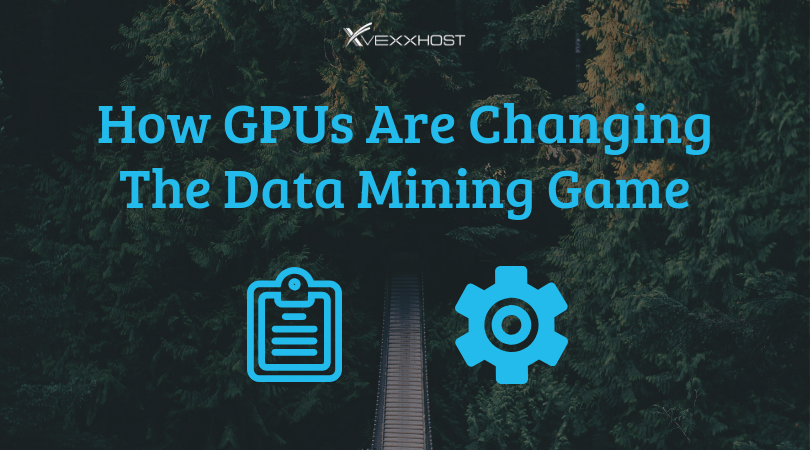 How GPUs Are Changing The Data Mining Game