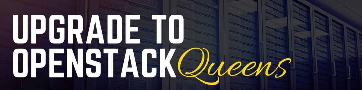 Update to OpenStack Queens