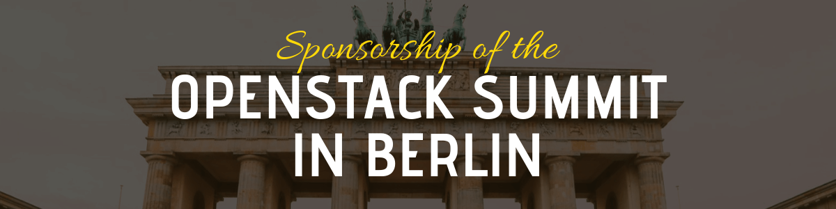 Sponsorship & Attendance of OpenStack Summit in Berlin
