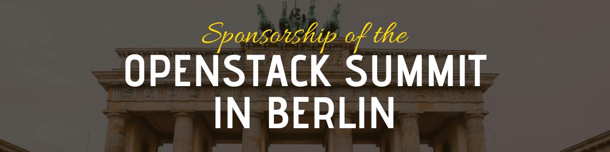 Sponsorship & Attendance of OpenStack Summit in Berlin