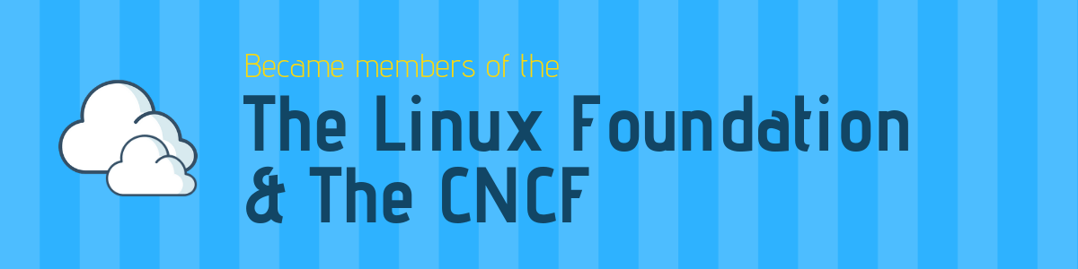 Beginning of Membership with The Linux Foundation & The CNCF