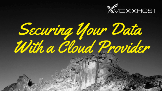 Securing Your Data With a Cloud Provider