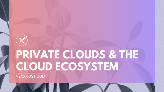 private cloud ecosystem services and application