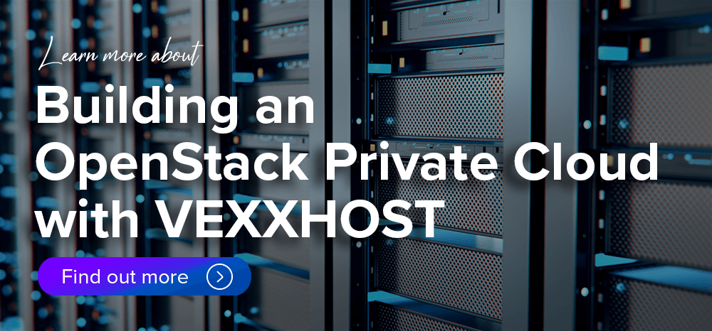 Learn More About VEXXHOST Private Cloud