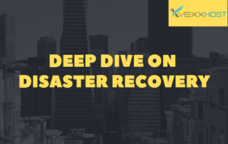 Deep Dive On Disaster Recovery