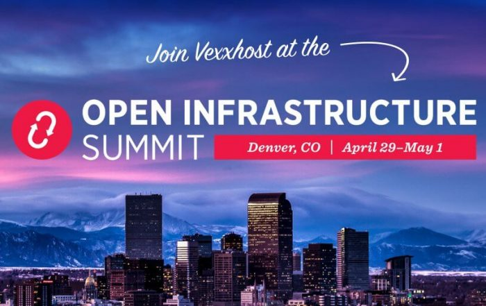 Meet VEXXHOST in Denver for the Open Infrastructure Summit!