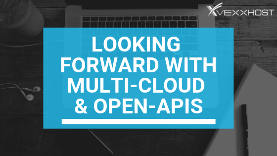 Looking Forward With Multi-Cloud & Open-APIs (1)