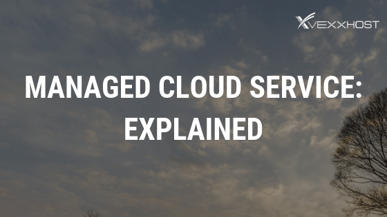 Managed Cloud Service_ Explained