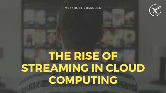 streaming in cloud computing