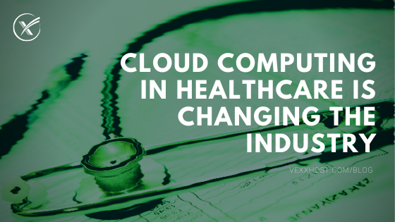 Cloud computing in healthcare vexxhost blog header