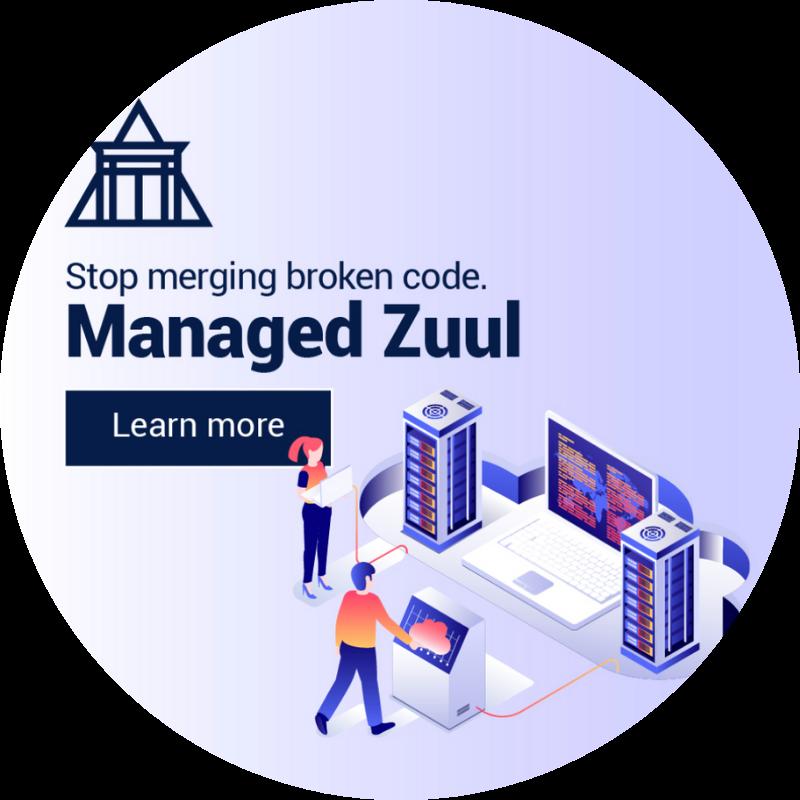 Managed Zuul
