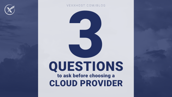 Choosing A Cloud Provider