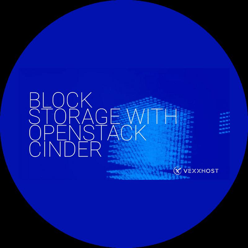 Block Storage with OpenStack Cinder