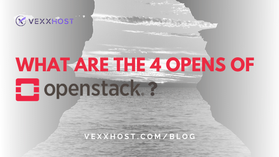 Four Opens Of OpenStack