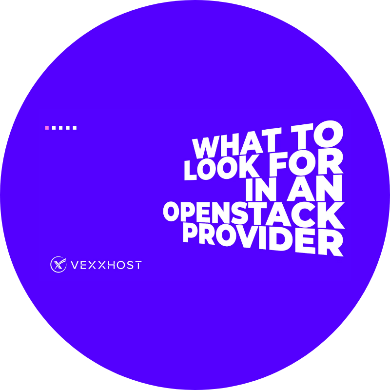 What to look for in an openstack provider