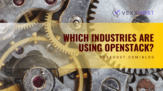 openstack-industries-vexxhost-blog-image