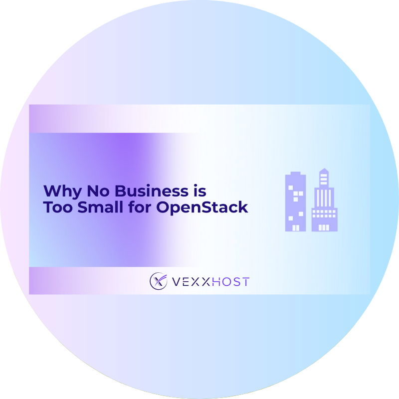 why no business is too small for openstack