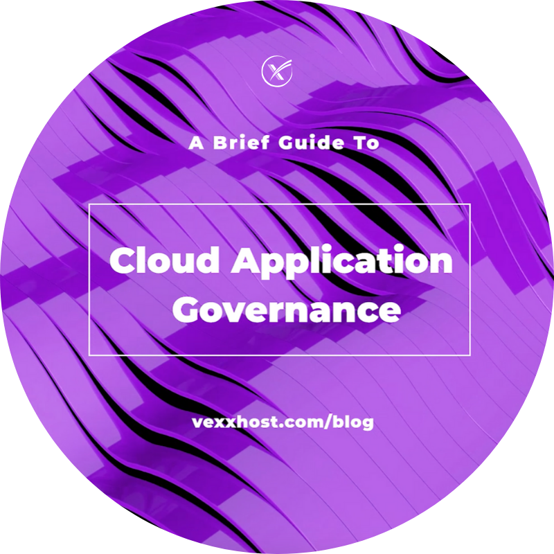 A Brief Guide to Cloud Application Governance