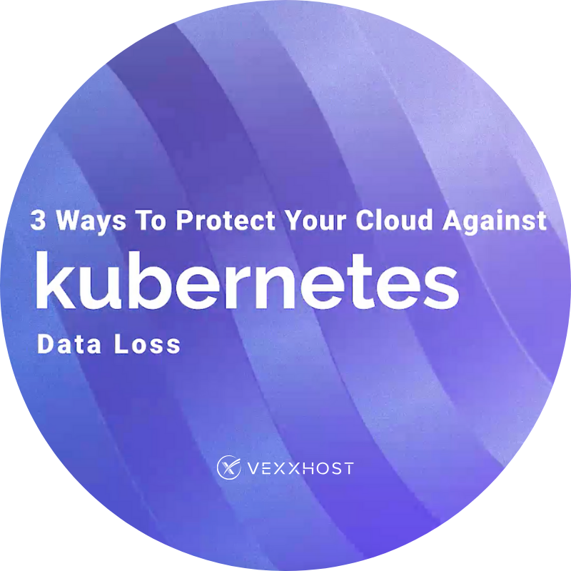 3 Ways To Protect Your Cloud Against Kubernetes Data Loss