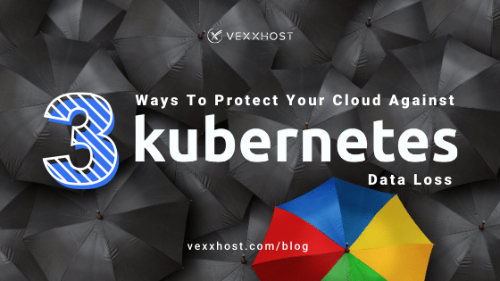 cloud-computing-kubernetes-data-loss-vexxhost-blog-header