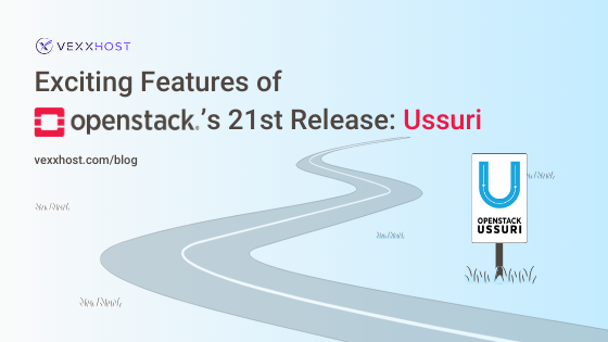Exciting Features of OpenStack's 21st Release_ Ussuri