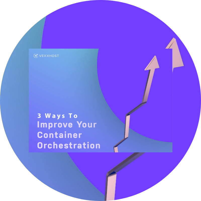 3 Ways To Improve Your Container Orchestration