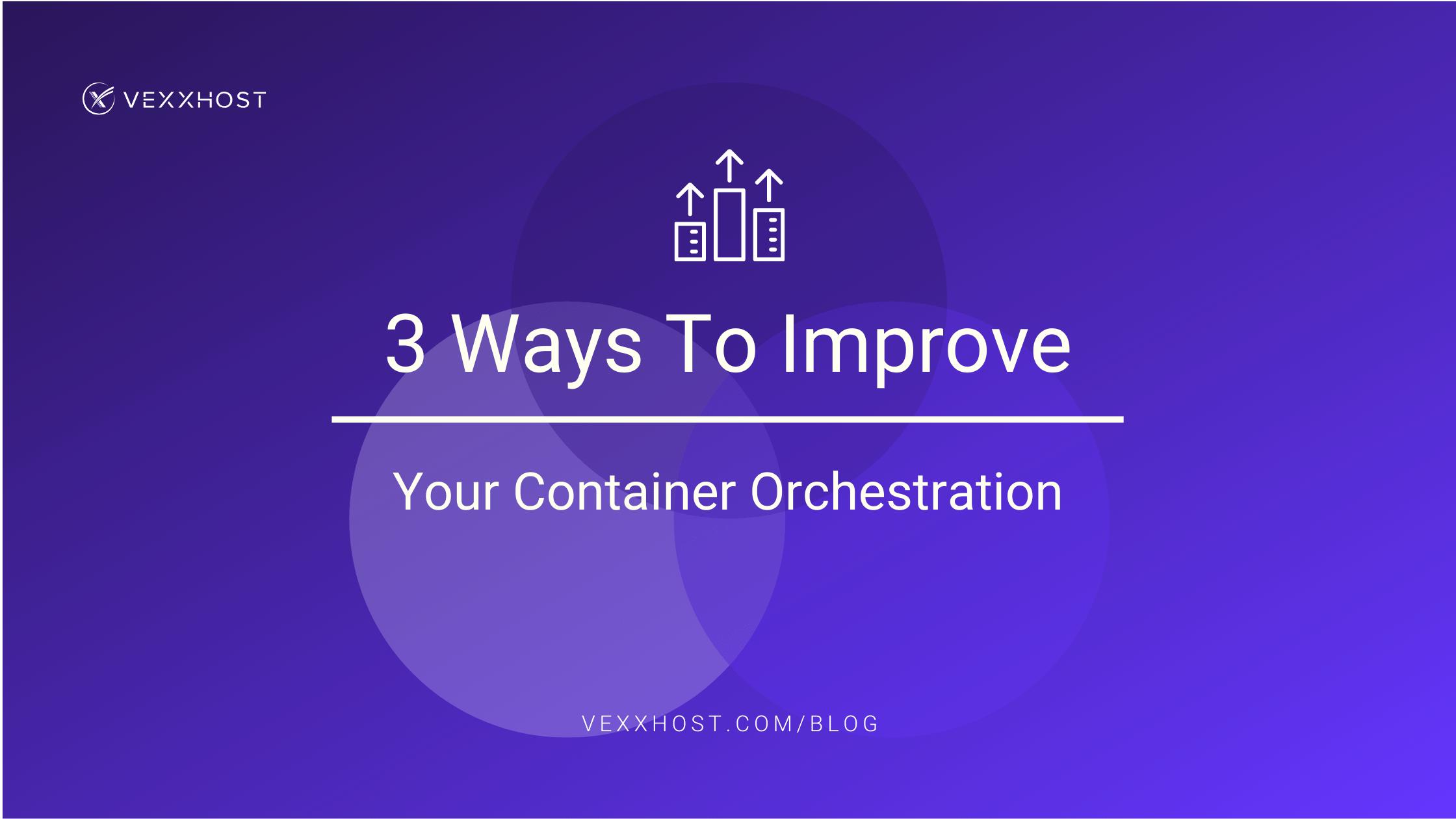 container-orchestration-vexxhost-blog-header