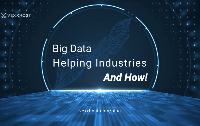 Big Data Helping Industries and How
