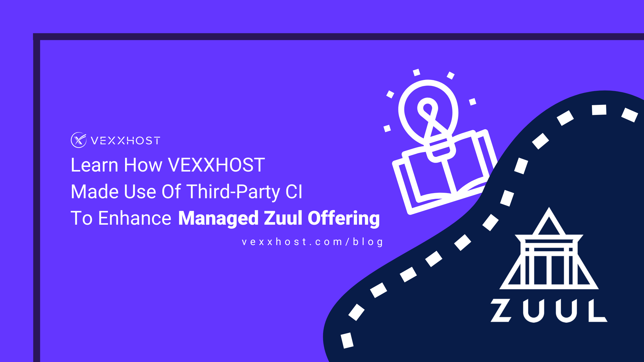 Learn how VEXXHOST made use of Third-party CI to enhance Managed Zuul Offering