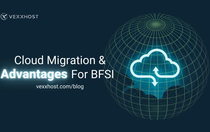 Cloud Migration Market And Advantages For BFSI