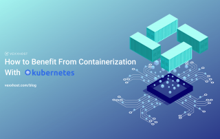 How to Benefit From Containerization With Kubernetes