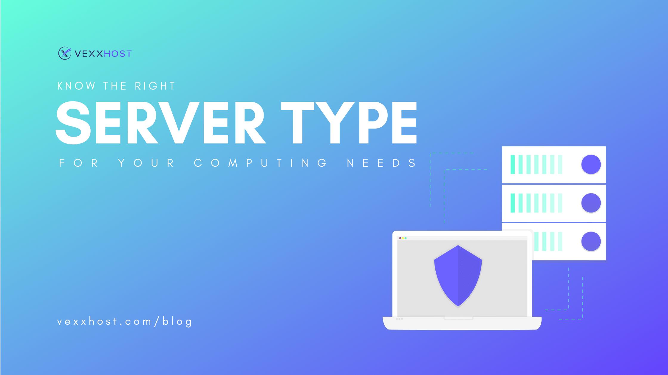 server-type-for-cloud-computing-vexxhost-blog-header