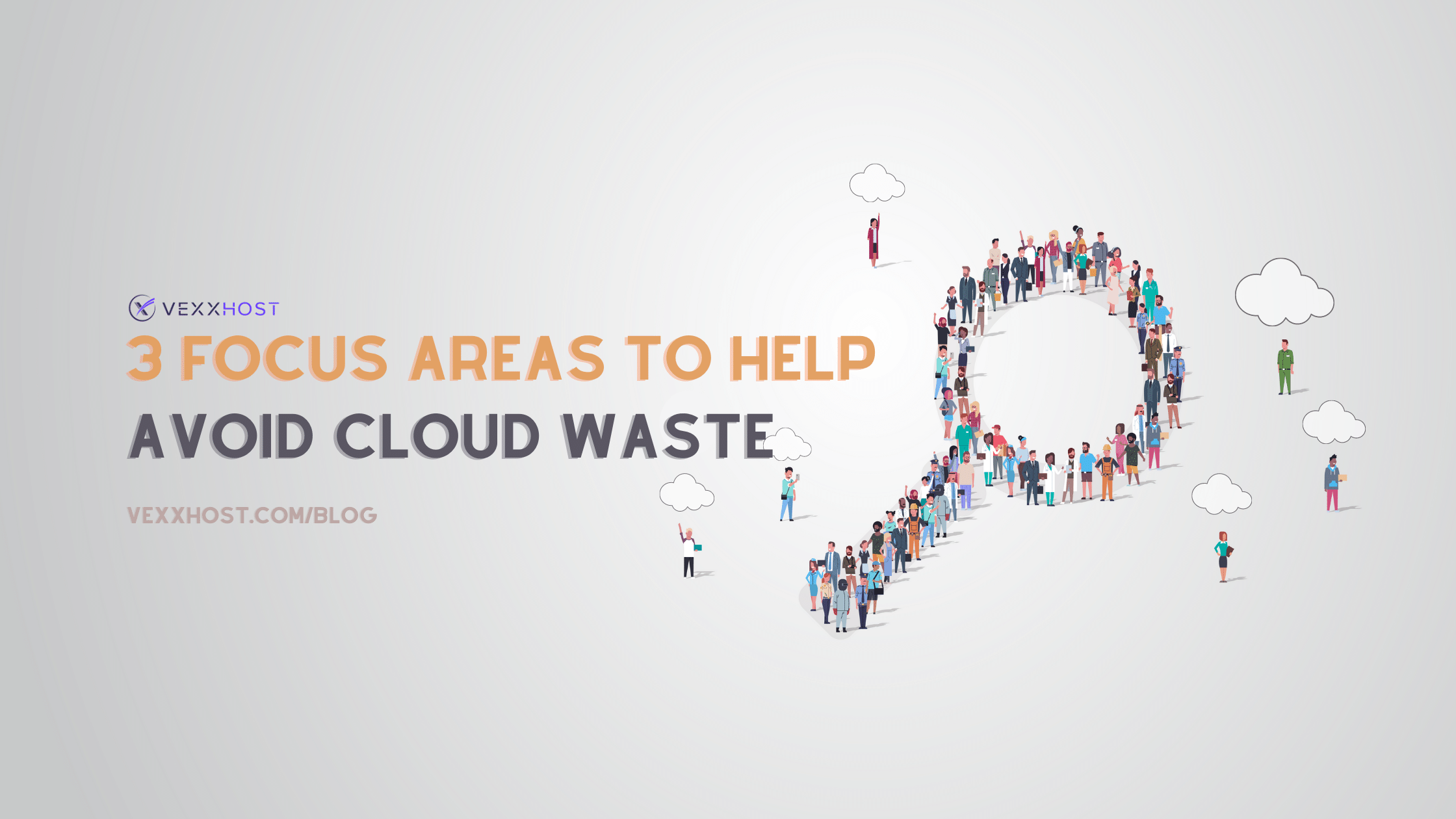 3 focus areas to help avoid cloud waste