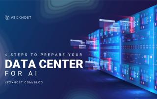 prepare-your-data-center-for-artificial-intelligence-vexxhost-blog-header