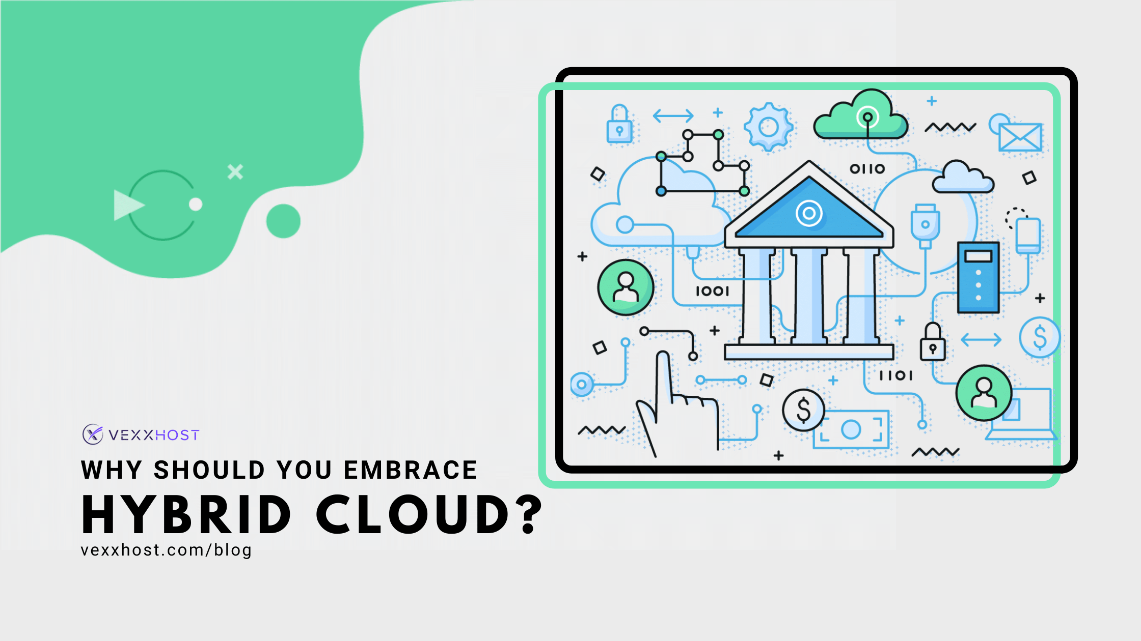 Why Should You Embrace Hybrid Cloud_