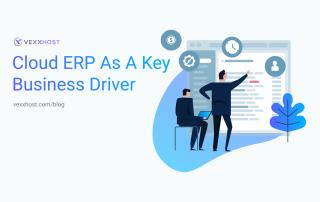 Cloud ERP as a key business driver