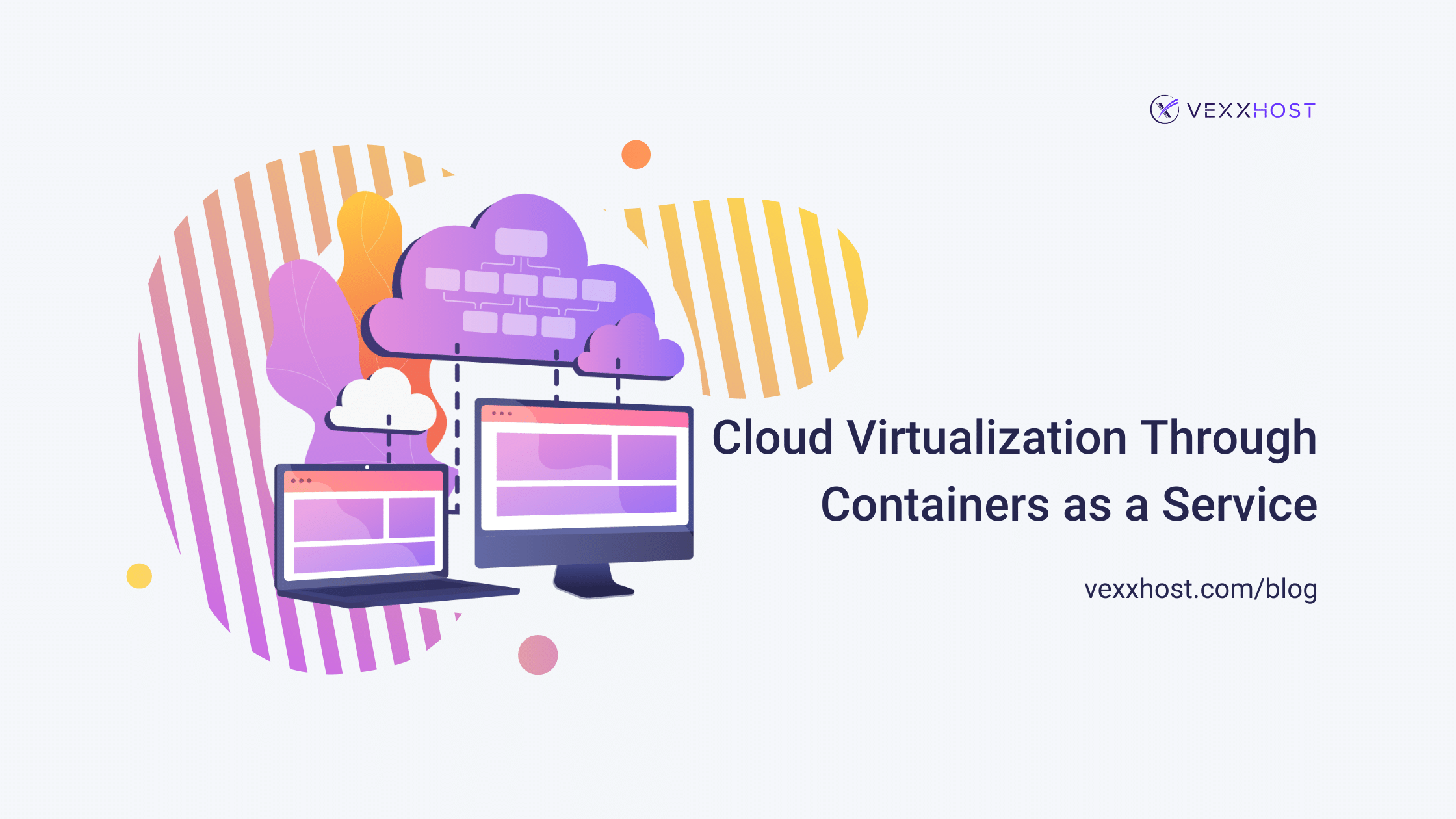 Cloud-Virtualization-through-Containers-as-a-Service-CaaS-blog-header-vexxhost
