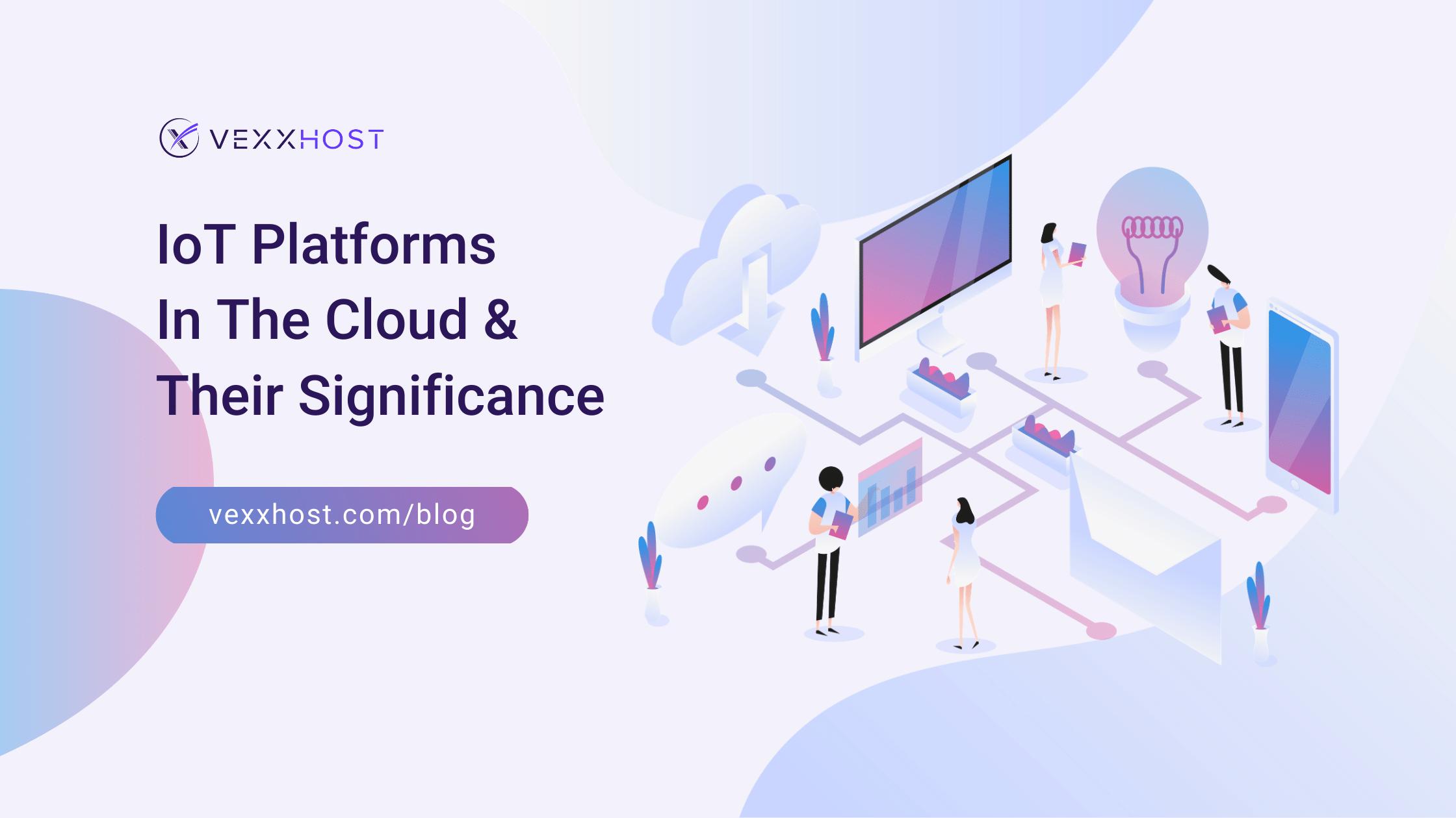 iot-platforms-in-the-cloud-vexxhost-blog-illustration