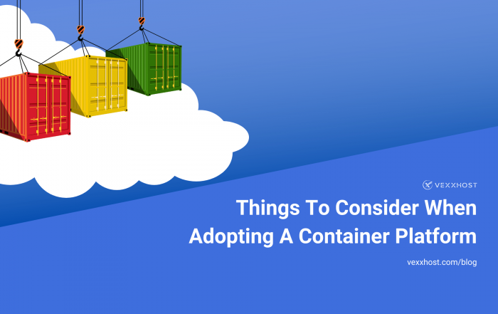 Things-to-Consider-When-Adopting-a-Container-Platform
