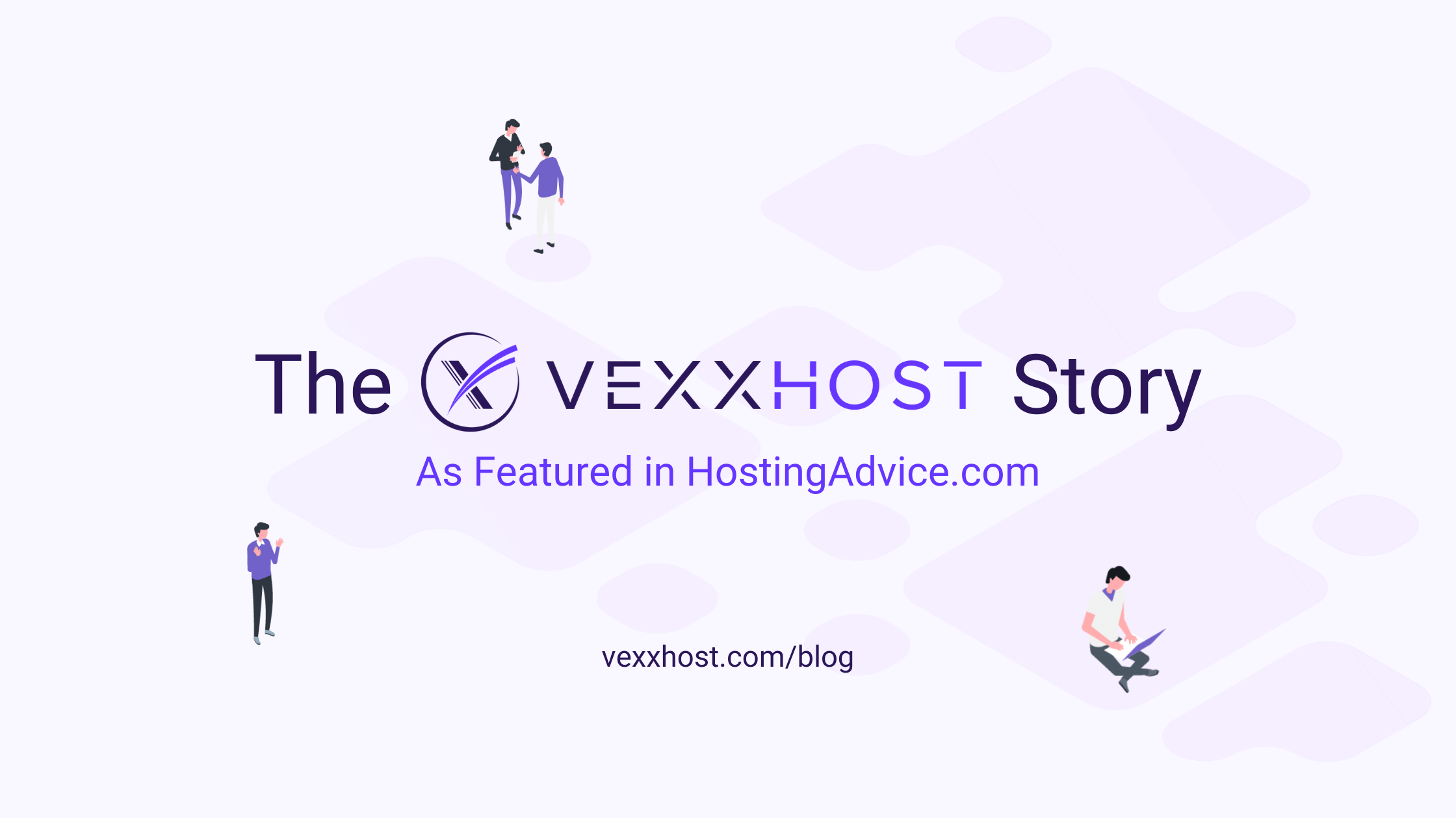 The-VEXXHOST-Story-as-Featured-in-HostingAdvice.com