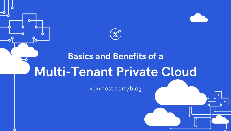 multi tenant private cloud vexxhost blog header